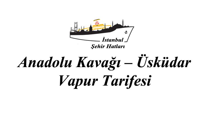 Anadolu Kavağı – Üsküdar iskelesi vapur tarifesi