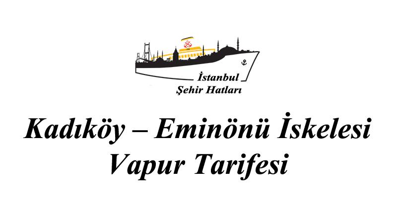 Kadıköy-Eminönü Vapur Tarifesi