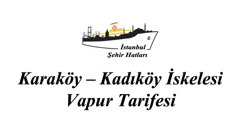 Karaköy - Kadıköy vapur tarifesi
