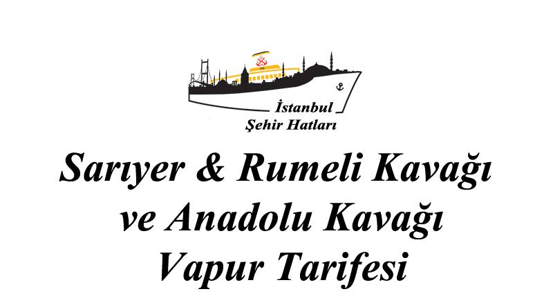 Sarıyer - Rumeli - Anadolu Kavağı tarifesi