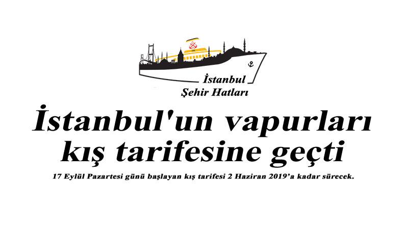 İstanbul'un vapurları kış tarifesine geçti